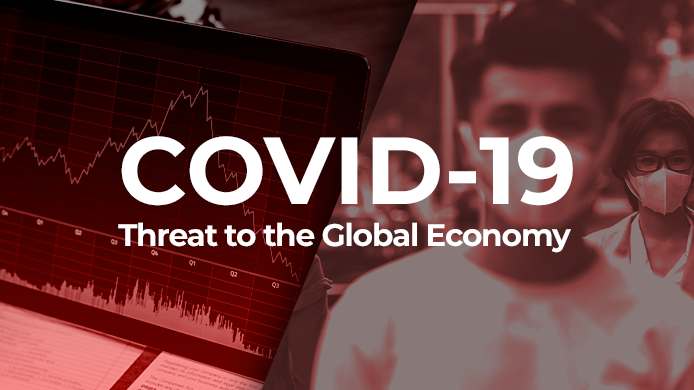 COVID-19 Threat to the Global Economy