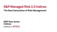 The Next Generation of Risk Management S&P Managed Risk 2.0 Indices
