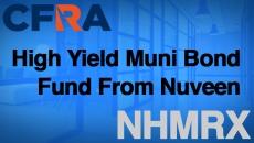 NHMRX – High Yield Muni Bond Fund from Nuveen