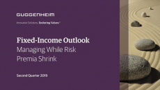 Q2 2019 Fixed-Income Outlook: Managing While Risk Premia Shrink