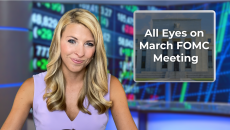 All Eyes on March FOMC Meeting