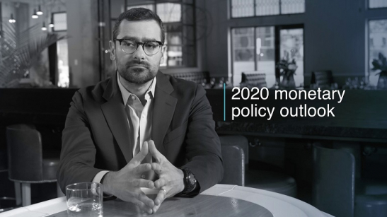 2020 Monetary Policy Outlook