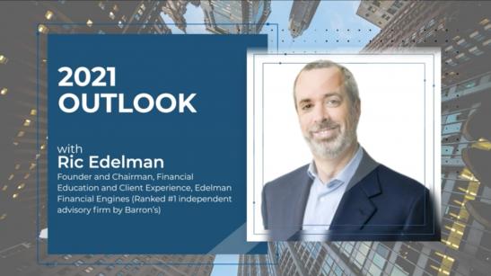 #1 RIA Ric Edelman's 2021 Outlook for...